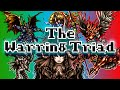 The Warring Triad - Three VERY Imperfect Gods!!!