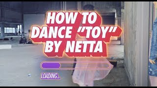 How to dance | Netta –TOY official moves