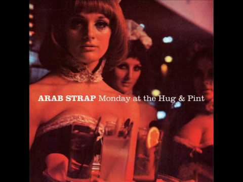 Arab Strap - Who Named The Days