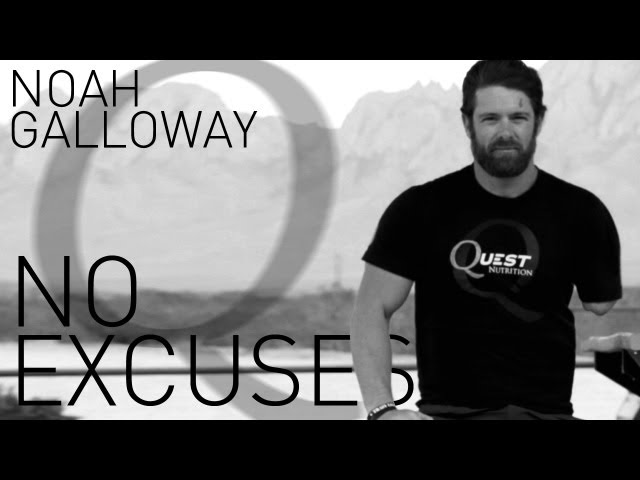 Noah Galloway - No Excuses