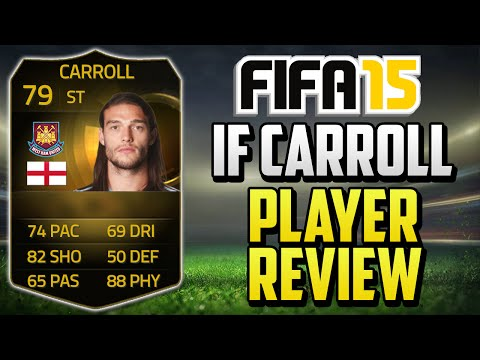 FIFA 15 IF Carroll Player Review (79) w/ In Game Stats & Gameplay - Fifa 15 Player Review
