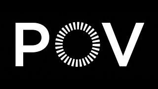 POV | Series Reel