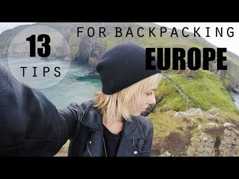 13 TIPS FOR BACKPACKING EUROPE