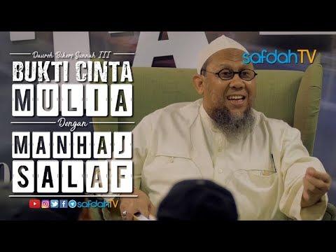 Dauroh Bikers Sunnah III (Sesi 03): Mulia Dengan Manhaj Salaf - Ustadz Salim Bin Yahya Qibas