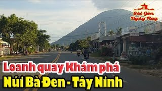 Loanh quanh khám phá Núi Bà Đen Tây Ninh #SGNN