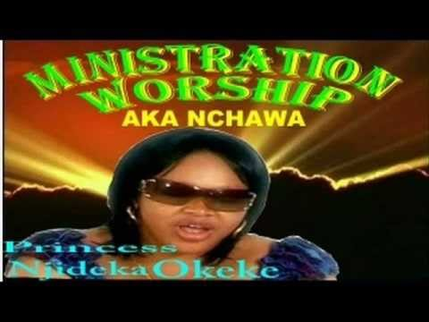 Princess Njideka Okeke - Akanchawa (nkwa  Worship) Part 1of 2 video