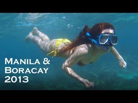 Manila & Boracay 2013