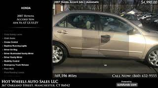 Used 2007 Honda Accord Sdn   Hot Wheels Auto Sales LLC, Manchester, CT