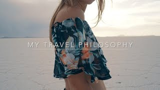 EXPLORE THE WORLD // My Travel Philosophy