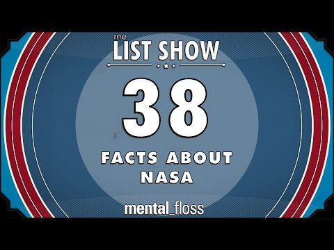 38 Facts about NASA - mental_floss List Show Ep. 502