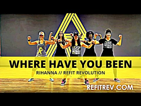 Refit Dance Fitness, Where Have You Been Rihanna video