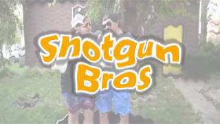 Zach and Collin- The shotgun brothers