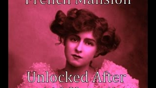 French Mansion Unlocked After 110 Years!!  - Part 1