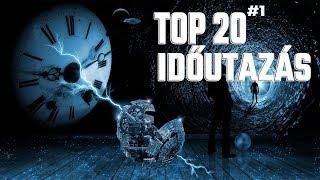TOP 20 EGYÉRTELMŰ BIZONYÍTÉK AZ IDŐUTAZÁSRA #1