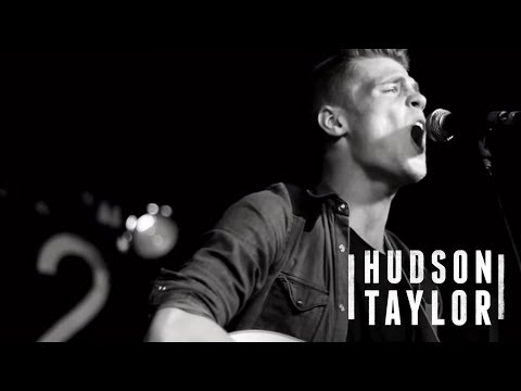 Hudson Taylor - Trouble Town