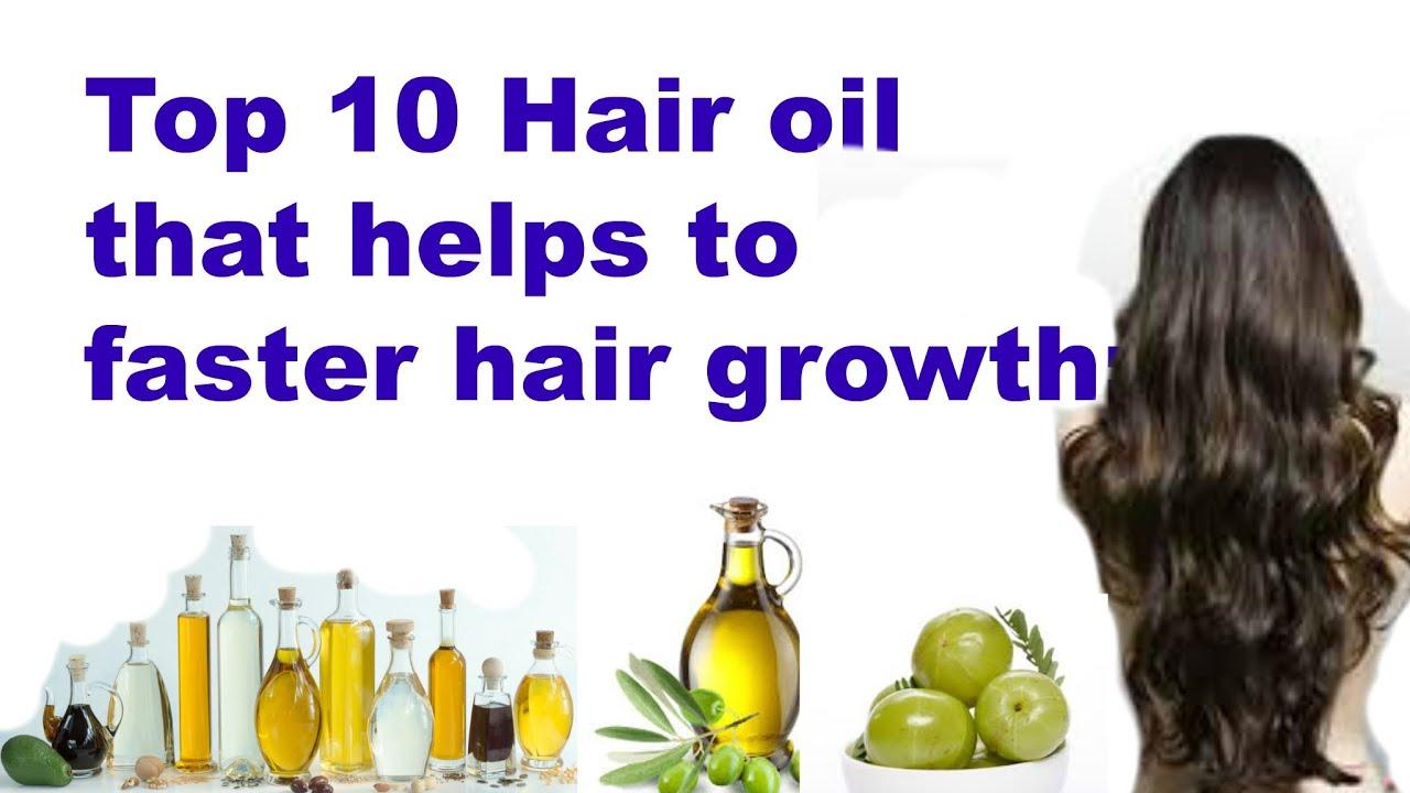 Top 10 hair oils for faster hair growth