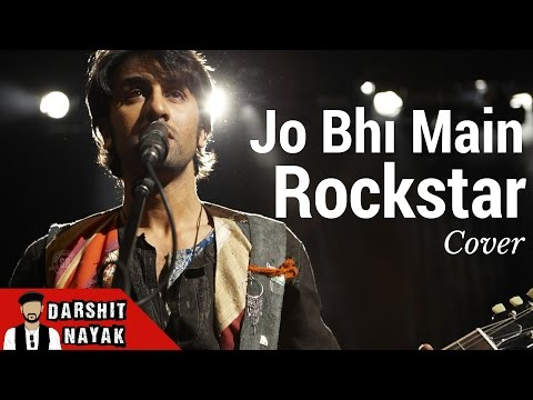 Jo bhi main(Rockstar) cover by Darshit Nayak