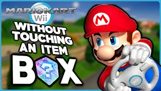Is it possible to beat Mario Kart Wii without touching an item box?