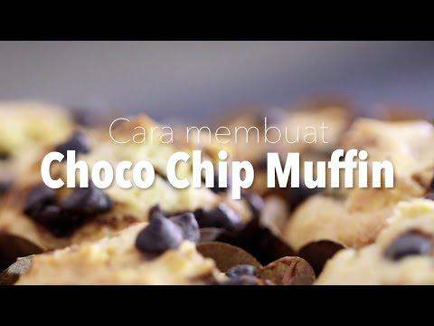 Cara Membuat Choco Chip Muffin (Resep Choco Chip Muffin) - Dapur Yufid
