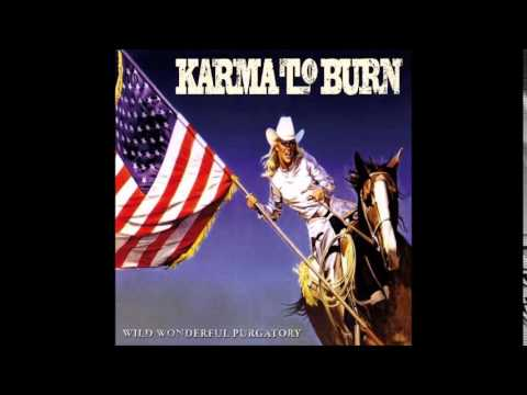 Karma To Burn - One