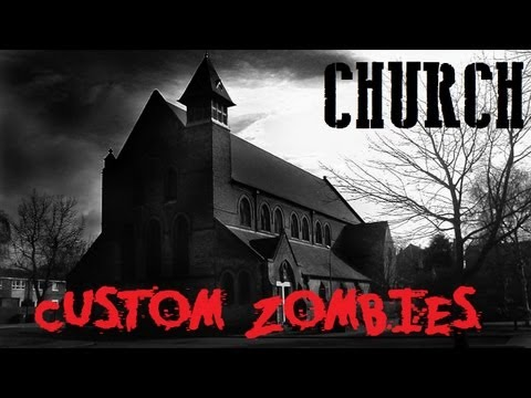 Custom Zombies - German Church
