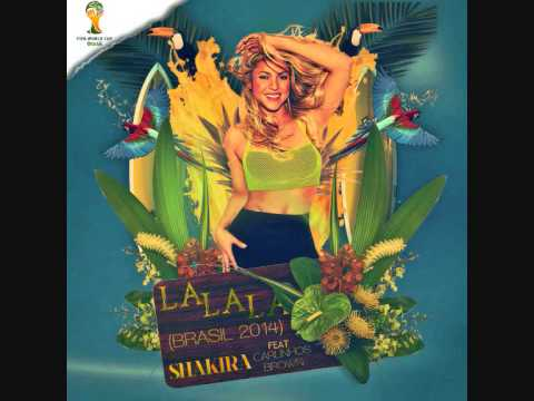 Shakira - La La La (Brazil 2014) ft. Carlinhos Brown (Official Audio)