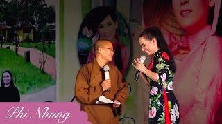 Ca sĩ Phi Nhung hát cùng Sư thầy Diệu Tâm (Chùa Minh Cầm)