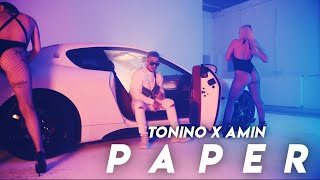 TONINO & AMIN ►PAPER◄ [Official 4K Video] (prod. by Glazzy)