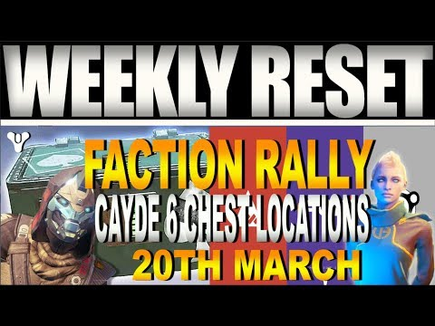 Destiny 2 Intel | WEEKLY RESET, FACTION RALLY & Cayde 6 Chests & Eververse (20th March)