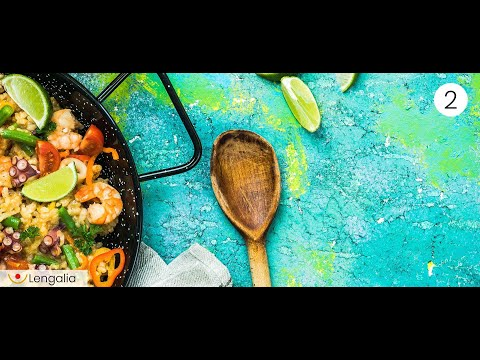 Lengalia - Learn Spanish online for free: La paella II