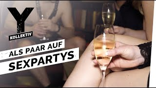 It's just Sex - Sexpartys statt ewiger Treue? I Y-Kollektiv Dokumentation