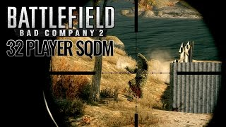Bad Company 2 - 32 Player SQDM Madness