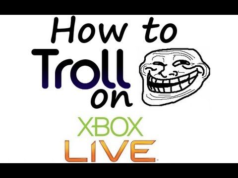 HOW TO TROLL ON XBOX LIVE