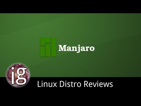Manjaro Linux Review - Linux Distro Reviews