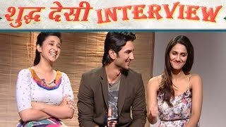 Shuddh Desi Romance | Parineeti Chopra & Sushant talk about Live In Relationships & Kissing onscreen