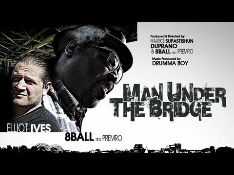 8Ball ft. Elliot Ives - The Man Under The Bridge [Music Video]