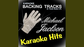 Don't Stop 'Til You Get Enough (Originally Performed By Michael Jackson) (Karaoke Version)