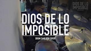 Quot Dios De Lo Imposible Hermoso Nombre Quot Drum Cam