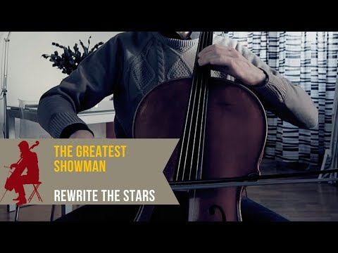 The Greatest Showman - Rewrite the Stars for cello, piano and orchestra (COVER)