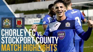 Chorley FC Vs Stockport County - Match Highlights - 17.04.2018
