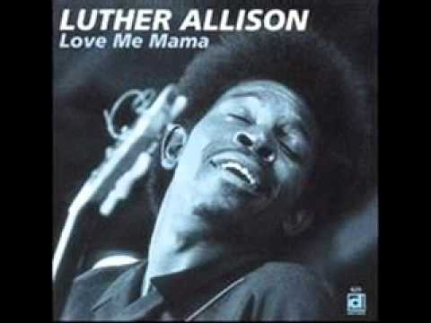 Luther Allison - Dust my broom (1969)
