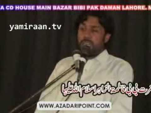 Zakir Taqi Abbas Qayamat (21st April 2013) (shahadat Bibi Fatima Zahra S.a) Imamia Colony Lahore video