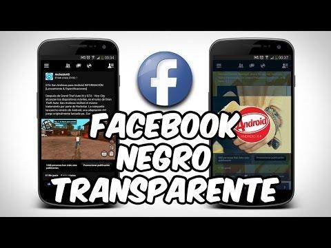 Personaliza tu Facebook de COLORES. Negro y Transparente para Android [Colores & Temas]