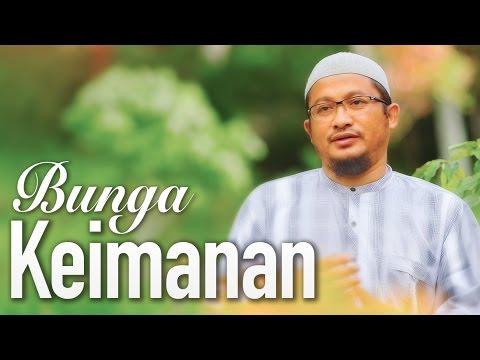 Ceramah Singkat: Bunga Keimanan - Ustadz Abdullah Taslim, MA.