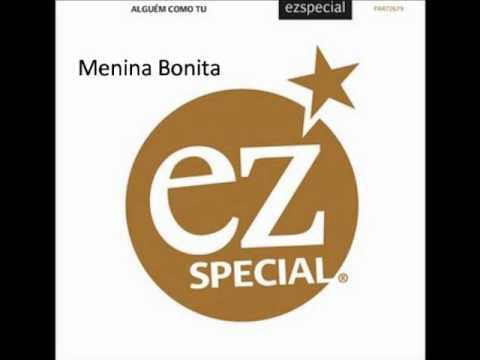 Ez Special - Menina Bonita