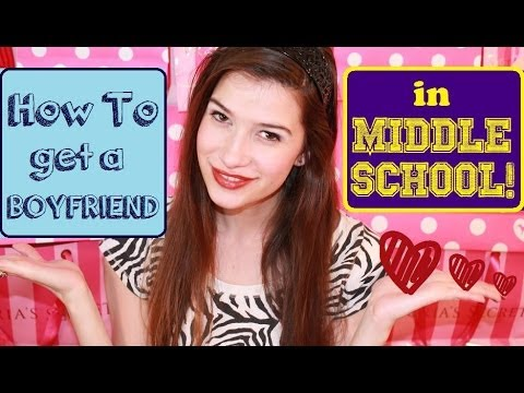 What to do when your dating a girl in middle school