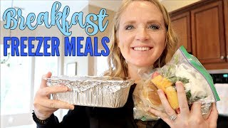 BREAKFAST FREEER MEALS | MAKE AHEAD MEALS