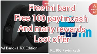 Visit app loot offer , free Mi band , free 100 paytm cash , #loot offers
