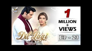Dillagi Episode 23