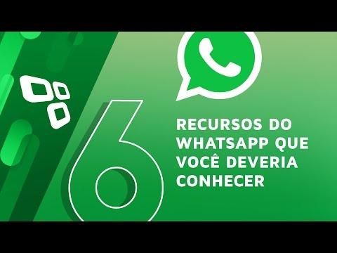 6 recursos do WhatsApp que todo mundo deveria conhecer